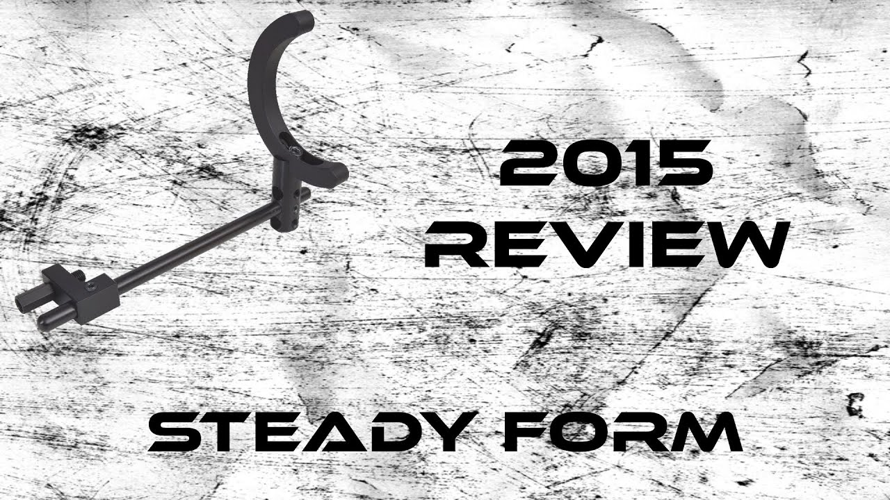 2015 Product Review: Steady Form - YouTube