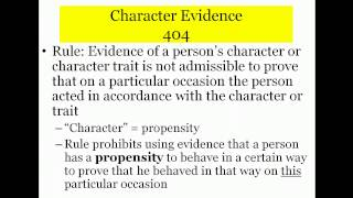 Rules 404 & 405: Character Evidence