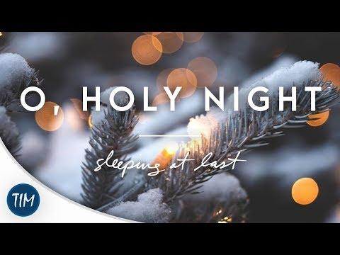 O, Holy Night | Sleeping At Last