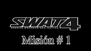 "Swat 4 PC Español Misión 1 ""Restaurante Food Wall"" Gameplay HD"