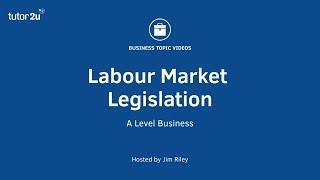 Labour Market Legislation