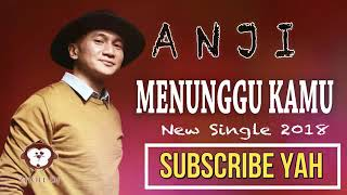 ANJI MENUNGGU KAMU ORIGINAL VIDEO CLIP