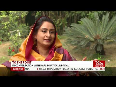 To The Point with Harsimrat Kaur badal, Union Minister Food processing industries