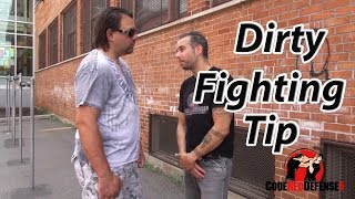 Dirty Fighting Tip
