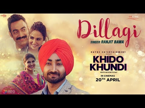 Ranjit Bawa - Dillagi (Full Video) | Khido Khundi | Love Song | Saga Music | New Punjabi Song 2018
