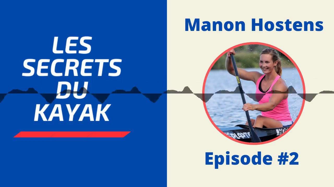 Les secrets du kayak - Episode #2