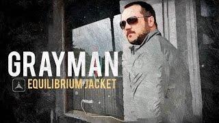 Grayman Series Part 4- TAD Equilibrium Jacket