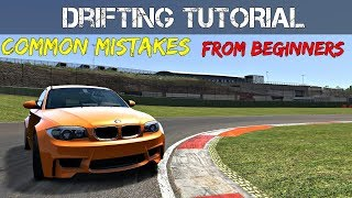 Common Mistakes People Do While Learning How To Drift - Assetto Corsa Drifting Tutorial !