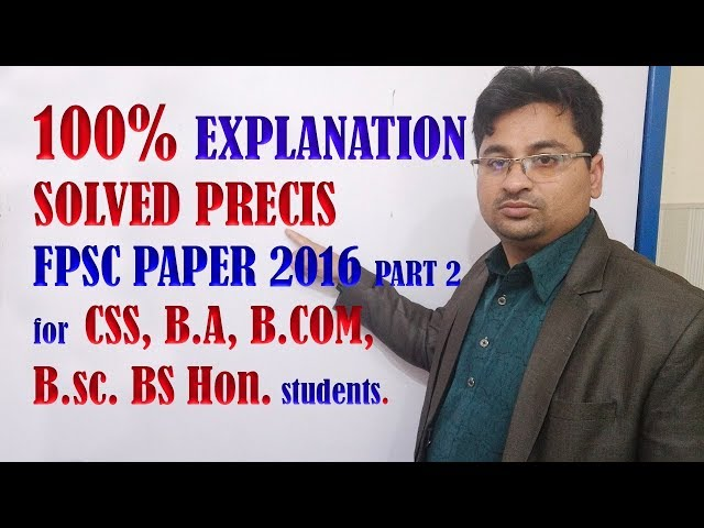 FPSC 2016 SOLVED PRECIS PART 2 IN URDU/HINDI