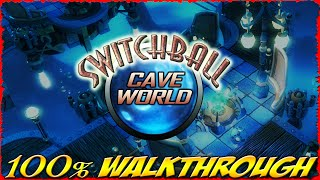 Switchball :: CAVE WORLD :: ALL Levels [100% walkthrough]