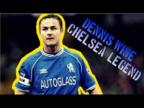 DENNIS WISE - A Chelsea legend