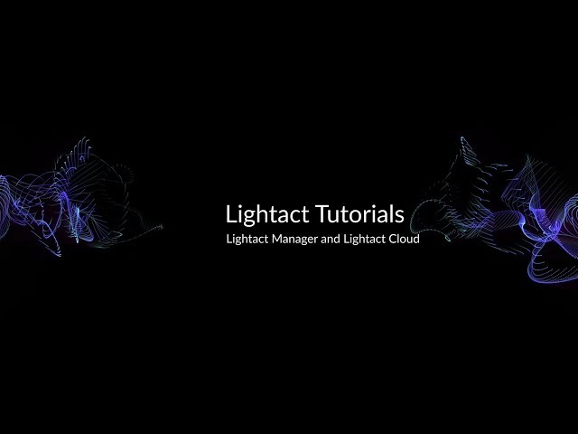 Lightact Manager and Lightact Cloud | Lightact