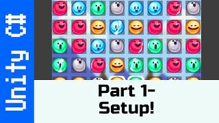 Part 1: Setup! - Make a Match-3 game like Candy Crush in Unity using C#