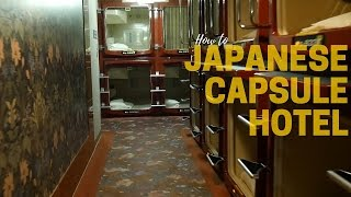 How to Japanese Capsule Hotel!