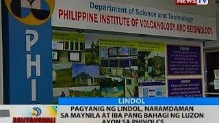 BT: Pagyanig ng lindol, naramdaman sa Maynila at iba pang bahagi ng Luzon ayon sa PHIVOLCS