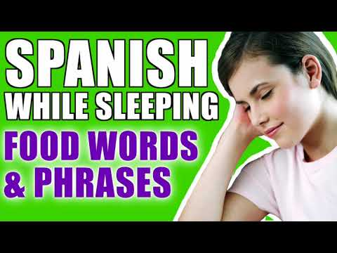 Learn Spanish While Sleeping FAST! Food Words And Phrases
