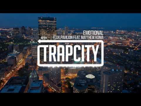 Flux Pavilion - Emotional (feat. Matthew Koma)
