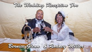 The Wedding Reception For Bernice Glenn  & Rodney Miller