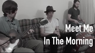 Meet Me In The Morning - Bob Dylan - Cover - DanJames