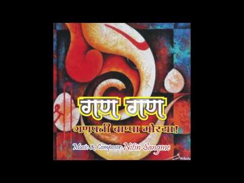 Gan Gan Ganpati Bappa Morya.... Music - Nitin sangme. singer - Jasraj Joshi