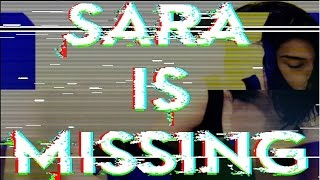 (WARNING!) CREEPIEST GAME EVER // Sara Is Missing
