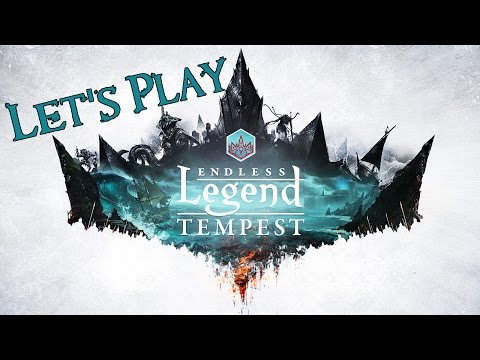 Let's Play Endless Legend Tempest 01 - The High Seas