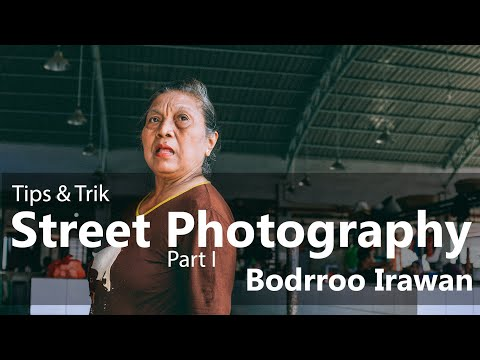 Tips & Trik Street photography ala Bodrroo [part 1] [Bahasa] Mp3