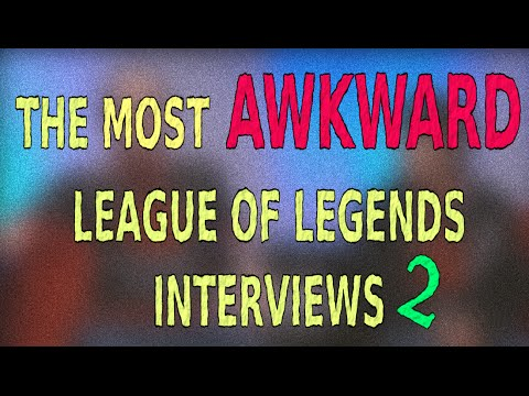 The Most Awkward League of Legends Interviews #2