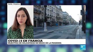 Covid-19, La Vuelta Al Mundo De France 24: Francia, La Solidaridad Emerge En Medio Del Aislamiento