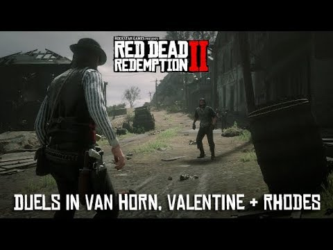 Red Dead Redemption 2 - Duels In Van Horn, Valentine and Rhodes
