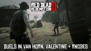 Red Dead Redemption 2 - Duels In Van Horn, Valentine and Rhodes