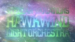 Hawkwind Light Orchestra - Variation 3