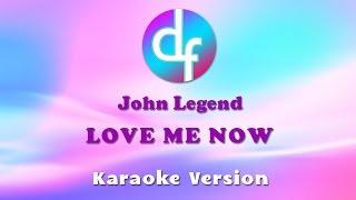 John Legend - Love Me Now (Karaoke/Lyrics/Instrumental)