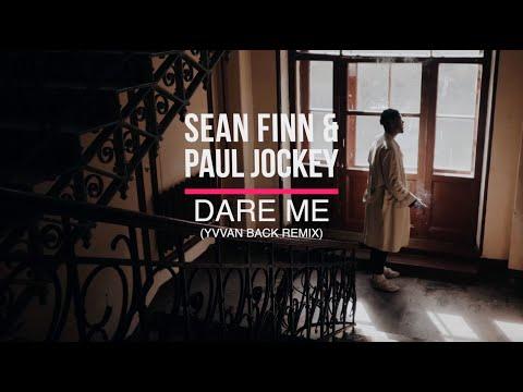 Смотреть клип Paul Jockey, Sean Finn - Dare Me | Yvvan Back Remix
