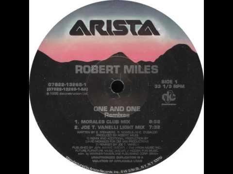 Robert Miles - One And One (Joe T. Vanelli Light Mix)