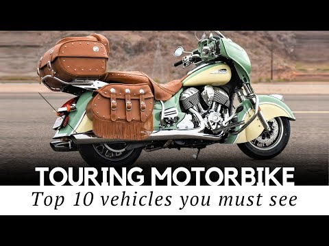Top 10 Touring Motorcycles For Comfortable Life On The Open Road