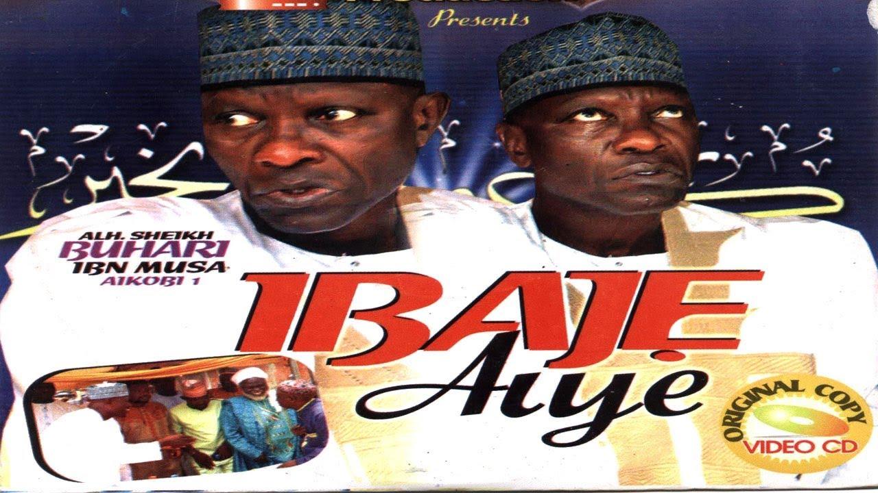 Download IBAJE AIYE - Sheikh Buhari Omo Musa (Ajikobi 1)