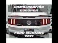Conversión / Adaptación de luces, Homologación europea Ford Mustang 2015-2016. España