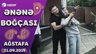 Ənənə Boğçası - Ağstafa 21.09.2019
