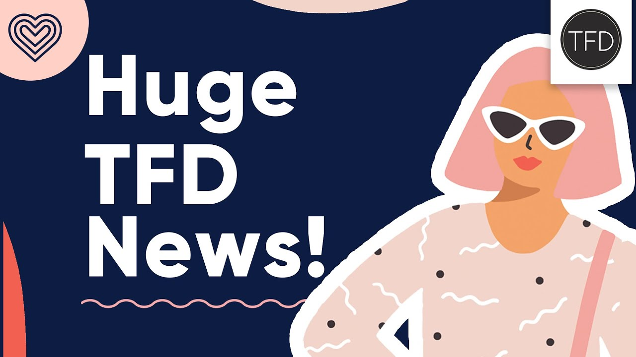 An Exciting Announcement From TFD!