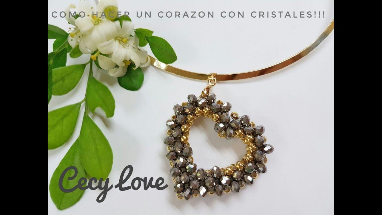 cabb5897be10 COMO HACER UN CORAZON CON CRISTALES! Con Cecy Love Bisuteria - YouTube