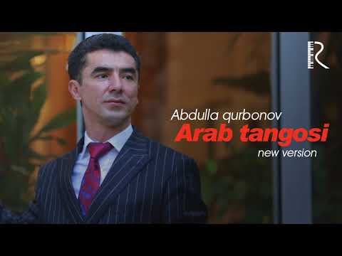 Abdulla Qurbonov - Arab Tangosi