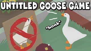 I Played Untitled Goose Game And LOVED IT. LET'S DO BIRD CRIMES.