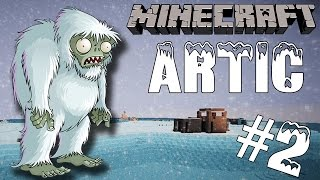 MINECRAFT SURVIVAL - ARTIC #2- TolaFra