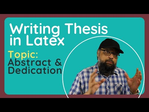 Latex Tutorial: The Dedication Page And The Abstract In Thesis