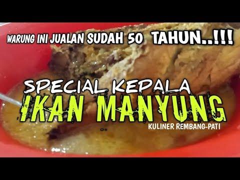 spesial-kepala-ikan-manyung..jumbo..!!warung-ini-buka-dari-50-tahun-lalu..!!#kuliner-pati-#rembang