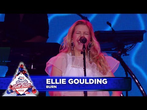 Ellie Goulding - 鈥楤urn鈥� (Live at Capital鈥檚 Jingle Bell Ball 2018)