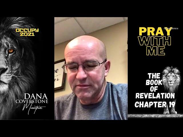 Revelation 19 - Pray With Me - Monday