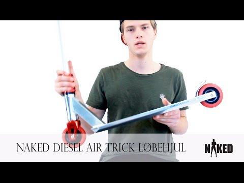 Naked Diesel Air (Trick Løbehjul)