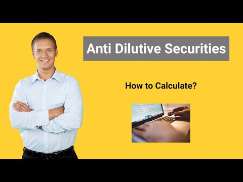 Anti Dilutive Securities | Definition |  Formula | Calculation